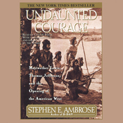 Undaunted Courage (Unabridged) audiobook download
