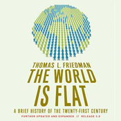 The World Is Flat: Further Updated and Expanded (Unabridged) audiobook download