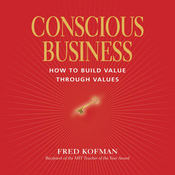 Conscious Business (Unabridged) audiobook download