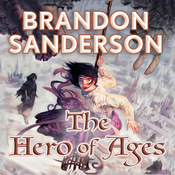 The Hero of Ages: Mistborn, Book 3 (Unabridged) audiobook download