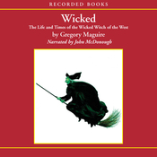 Wicked: The Life and Times of the Wicked Witch of the West (Unabridged) audiobook download