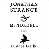 Jonathan Strange & Mr. Norrell (Unabridged) audiobook download