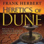 Heretics of Dune: Dune Chronicles, Book 5 (Unabridged) audiobook download