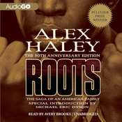 Roots: The Saga of an American Family (Unabridged) audiobook download
