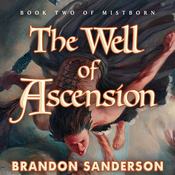 The Well of Ascension: Mistborn, Book 2 (Unabridged) audiobook download