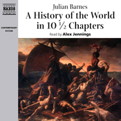 A History of the World in 10 1/2 Chapters (Unabridged) audiobook download