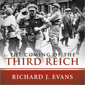 The Coming of the Third Reich (Unabridged) audiobook download