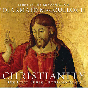 Christianity-the-first-three-thousand-years-unabridged-audiobook