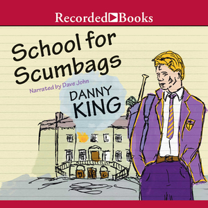 School-for-scumbags-unabridged-audiobook