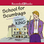 School for Scumbags (Unabridged) audiobook download