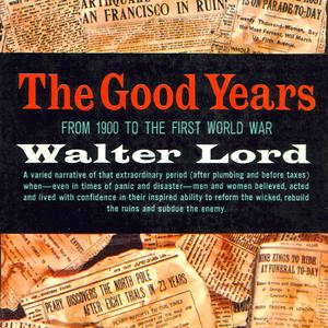 The-good-years-1900-1914-unabridged-audiobook
