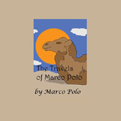 The Travels of Marco Polo (Unabridged) audiobook download