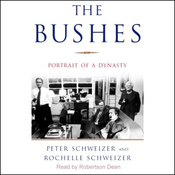 The Bushes: Portrait of a Dynasty (Unabridged) audiobook download