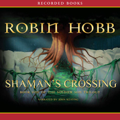 Shaman's Crossing, Book One of the Soldier Son Trilogy (Unabridged) audiobook download