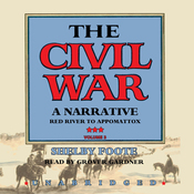 The Civil War: A Narrative, Volume III, Red River to Appomattox (Unabridged) audiobook download