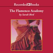 The Flamenco Academy (Unabridged) audiobook download