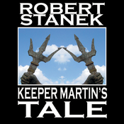 Keeper Martin's Tale: Ruin Mist Chronicles, Book 1 (Unabridged) audiobook download