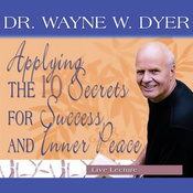 Applying the 10 Secrets for Success and Inner Peace audiobook download