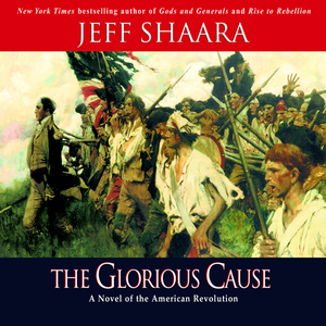 The-glorious-cause-unabridged-audiobook