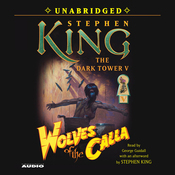 Wolves of the Calla: Dark Tower V (Unabridged) audiobook download