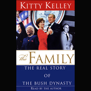The-family-the-real-story-of-the-bush-dynasty-unabridged-audiobook