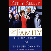 The Family: The Real Story of the Bush Dynasty (Unabridged) audiobook download