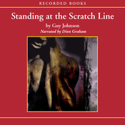 Standing at the Scratch Line (Unabridged) audiobook download