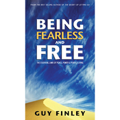 Being Fearless and Free: The Essential Laws of Peace, Power & Perfect Living (Unabridged) audiobook download