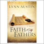 Faith of My Fathers: Chronicles of the Kings (Unabridged) audiobook download