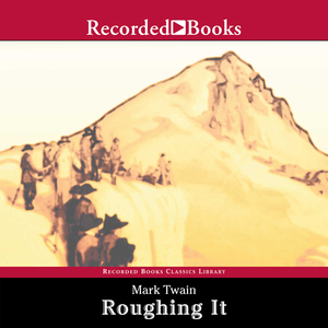 Roughing-it-a-personal-narrative-unabridged-audiobook