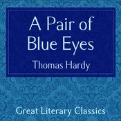 A Pair of Blue Eyes (Unabridged) audiobook download