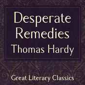 Desperate Remedies (Unabridged) audiobook download