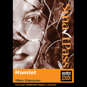 SmartPass Plus Audio Education Study Guide to Hamlet (Dramatised, Commentary Options) (Unabridged) audiobook download