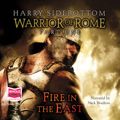 Fire in the East - Warrior of Rome (Unabridged) audiobook download