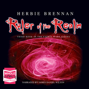 Ruler-of-the-realm-the-faerie-wars-chronicles-book-3-unabridged-audiobook