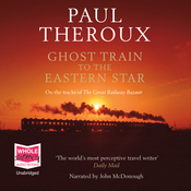 Ghost Train to the Eastern Star (Unabridged) audiobook download