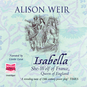 Isabella: The She-Wolf of France (Unabridged) audiobook download