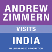 Andrew Zimmern Visits India: Chapter 10 from 'The Bizarre Truth' (Unabridged) audiobook download
