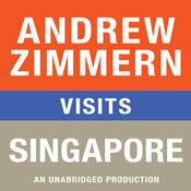 Andrew Zimmern Visits Singapore: Chapter 11 from 'The Bizarre Truth' (Unabridged) audiobook download