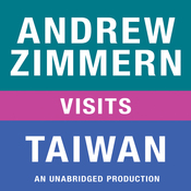 Andrew Zimmern Visits Taiwan: Chapter 13 from 'The Bizarre Truth' (Unabridged) audiobook download