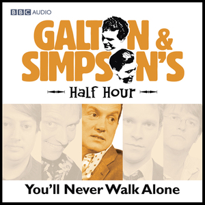 Galton-simpsons-half-hour-youll-never-walk-alone-audiobook