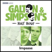 Galton & Simpson's Half Hour: Impasse audiobook download