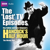 "Hancock: The ""Lost"" TV Episodes: The Wrong Man (Unabridged) audiobook download"