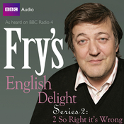 Fry's English Delight: Series 2 - So Wrong It's Right audiobook download