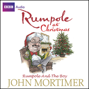 Rumpole at Christmas: Rumpole and the Boy (Unabridged) audiobook download