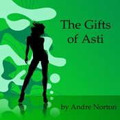 The Gifts of Asti (Unabridged) audiobook download