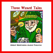 Three Wizard Tales: 'High Moon', 'Tell Them NAPA Sent You', and 'Wizard Jack' (Dramatized) audiobook download