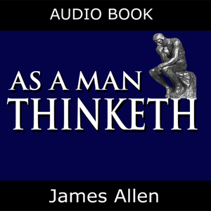 As-a-man-thinketh-unabridged-audiobook