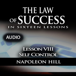 The-law-of-success-lesson-viii-self-control-unabridged-audiobook