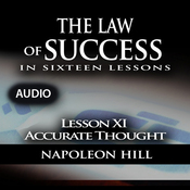 Law of Success - Lesson XI - Accurate Thought (Unabridged) audiobook download